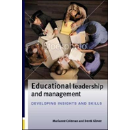 Educational Leadership and Management: Developing Insights and Skills (BOK)