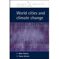 World Cities and Climate Change: Producing Urban Ecological Security (BOK)