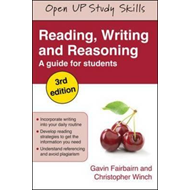 Reading, Writing and Reasoning: A Guide for Students (BOK)