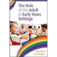 Role of the Adult in Early Years Settings (BOK)