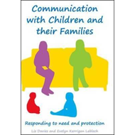 Communicating with Children and their Families: Responding t (BOK)