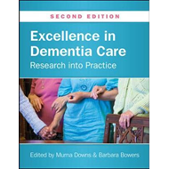 Excellence in Dementia Care: Research into Practice (BOK)