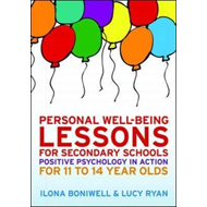 Personal Well-Being Lessons for Secondary Schools: Positive (BOK)