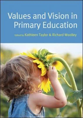Values and Vision in Primary Education (BOK)