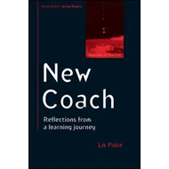 New Coach: Reflections from a Learning Journey (BOK)