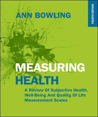 Measuring Health: A Review of Subjective Health, Well-being (BOK)