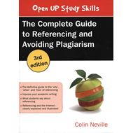 Complete Guide to Referencing and Avoiding Plagiarism (BOK)