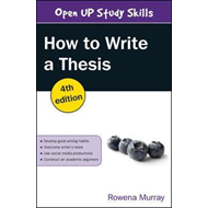 How to Write a Thesis (BOK)