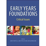 Early Years Foundations: Critical Issues (BOK)