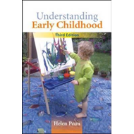 Understanding Early Childhood: Issues and Controversies (BOK)