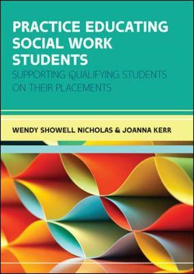 Practice Educating Social Work Students: Supporting qualifyi (BOK)