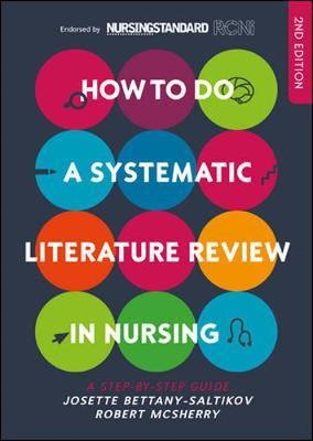 How to do a Systematic Literature Review in Nursing: A step- (BOK)