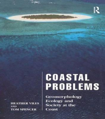 Coastal Problems: Geomorphology, Ecology and Society at the Coast (BOK)