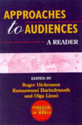 Approaches to Audiences: A Reader (BOK)