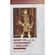 Access To History: Henry VIII and the Government of England, (BOK)