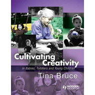 Cultivating Creativity in Babies, Toddlers and Young Childre (BOK)