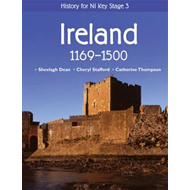 History for NI Key Stage 3: Ireland 1169-1500 (BOK)