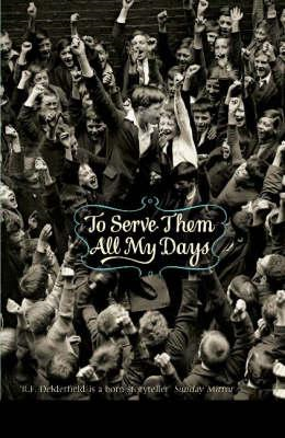 To Serve Them All My Days (BOK)