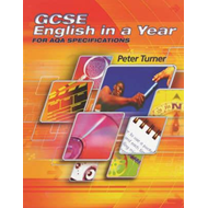 GCSE English in a Year for AQA Specifications (BOK)