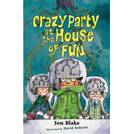 Crazy Party at the House of Fun (BOK)