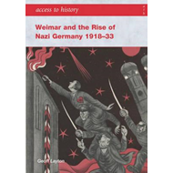 Access to History: Weimar and the Rise of Nazi Germany 1918- (BOK)