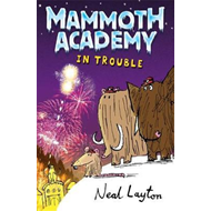 Mammoth Academy: In Trouble (BOK)