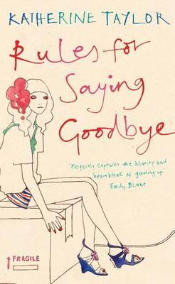 Rules for Saying Goodbye (BOK)