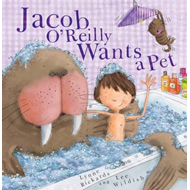 Jacob O'Reilly Wants a Pet (BOK)