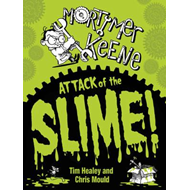 Mortimer Keene: Attack of the Slime (BOK)