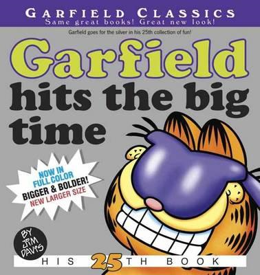 Garfield Hits the Big Time: His 25th Book (BOK)