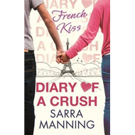 Diary of a Crush: French Kiss (BOK)