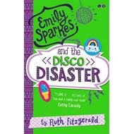 Emily Sparkes and the Disco Disaster (BOK)