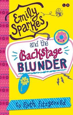 Emily Sparkes and the Backstage Blunder (BOK)