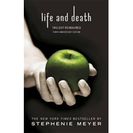 Life and Death: Twilight Reimagined (BOK)