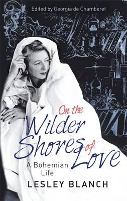 On the Wilder Shores of Love (BOK)