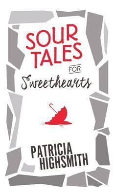 Sour Tales for Sweethearts (BOK)