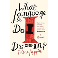 What Language Do I Dream In? (BOK)
