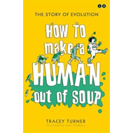 How to Make A Human Out of Soup (BOK)