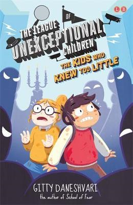 League of Unexceptional Children: The Kids Who Knew Too Litt (BOK)