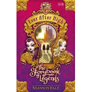 Ever After High: The Storybook of Legends (BOK)