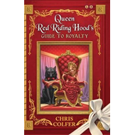 Queen Red Riding Hood's Guide to Royalty (BOK)