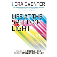 Life at the Speed of Light (BOK)