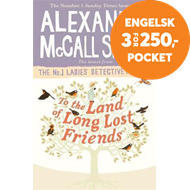 Produktbilde for To the Land of Long Lost Friends (BOK)