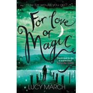 For Love or Magic (BOK)