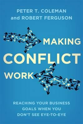 Making Conflict Work (BOK)