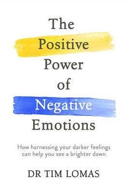 Positive Power of Negative Emotions (BOK)