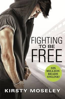 Fighting To Be Free (BOK)