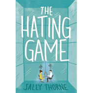 Hating Game: the funniest romcom you'll read this year (BOK)