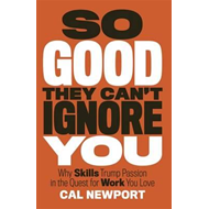 So Good They Can't Ignore You (BOK)