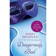 Dangerously Bad (BOK)